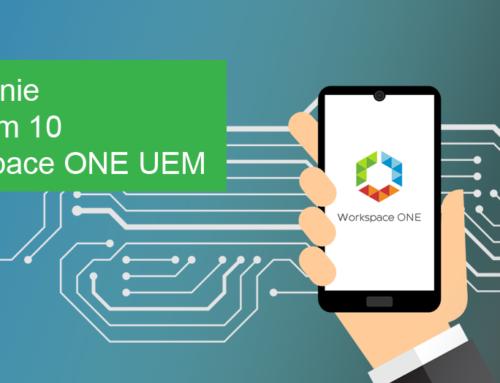 Zarządzanie Androidem 10 w Workspace ONE UEM